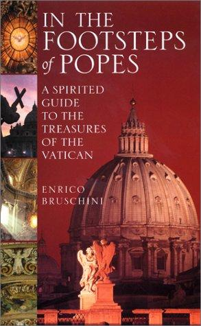 In the Footsteps of Popes di Enrico Bruschini